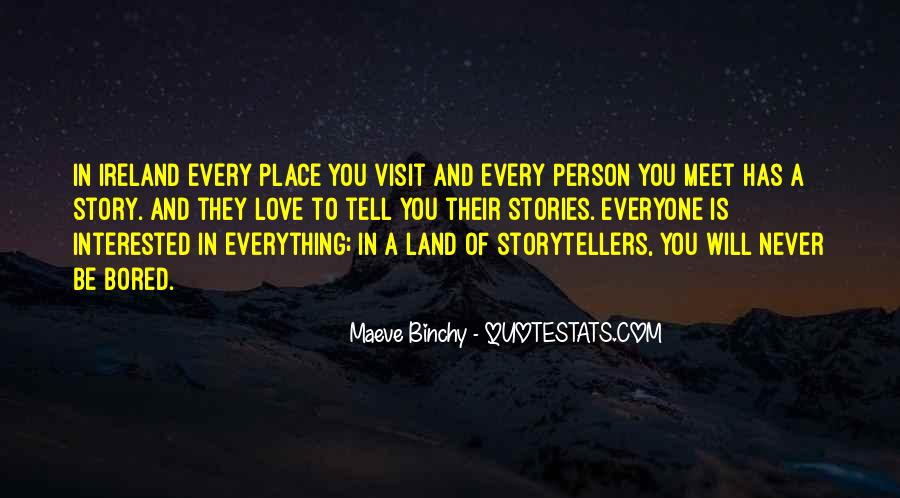 Quotes About Everyone Has A Story To Tell #949652