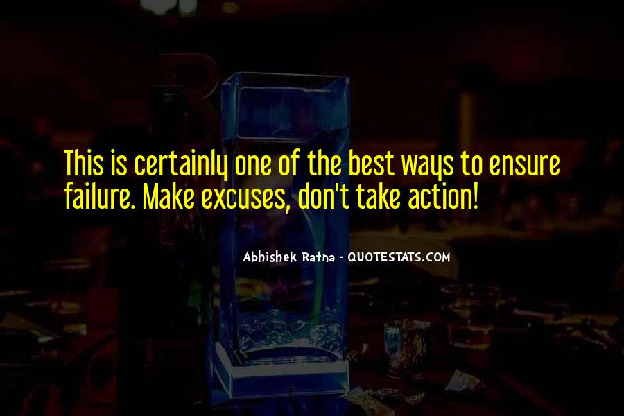 Quotes About Excuses And Success #1273547