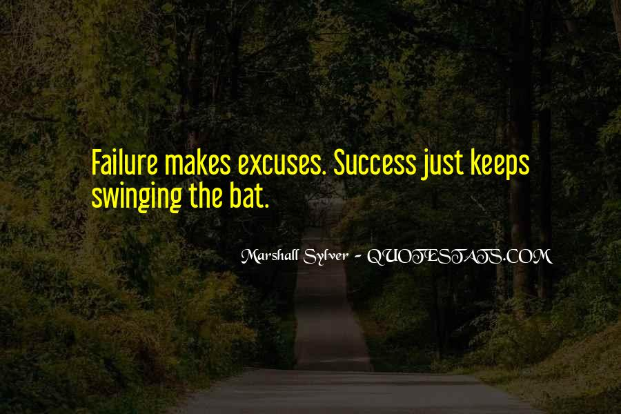 Quotes About Excuses And Success #1307865