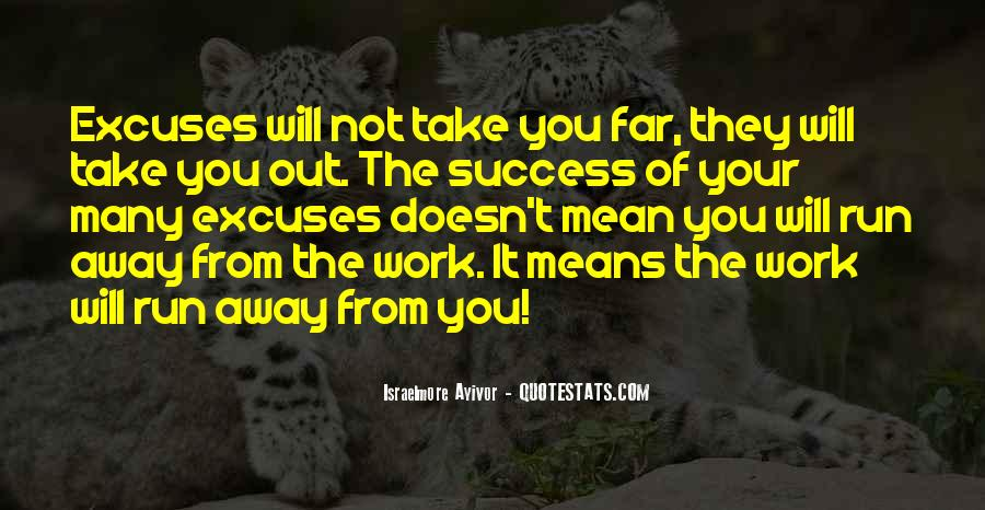 Quotes About Excuses And Success #1420809