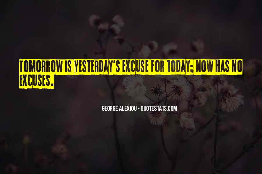 Quotes About Excuses And Success #1520581