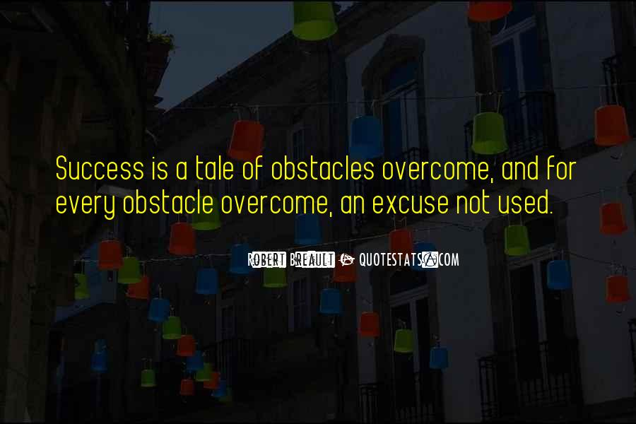 Quotes About Excuses And Success #1609837