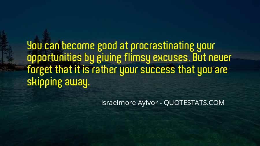Quotes About Excuses And Success #1690913