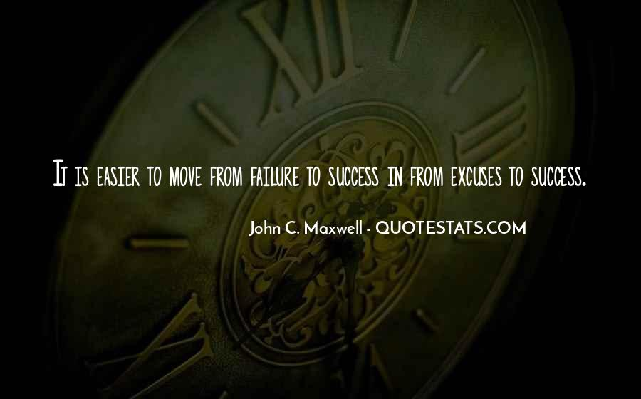 Quotes About Excuses And Success #342380