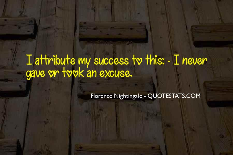 Quotes About Excuses And Success #345507