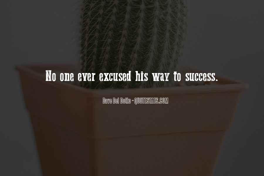 Quotes About Excuses And Success #637546