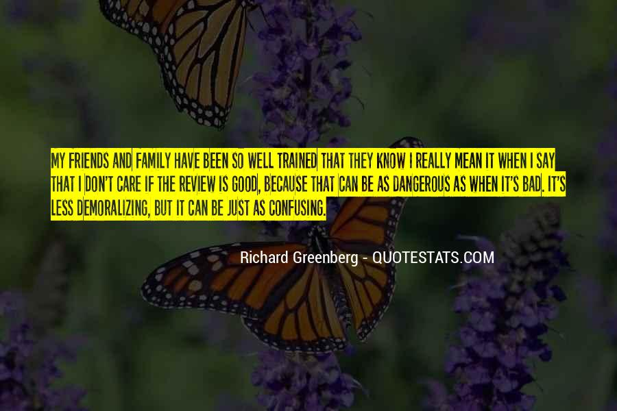 Quotes About I Can Care Less #932224