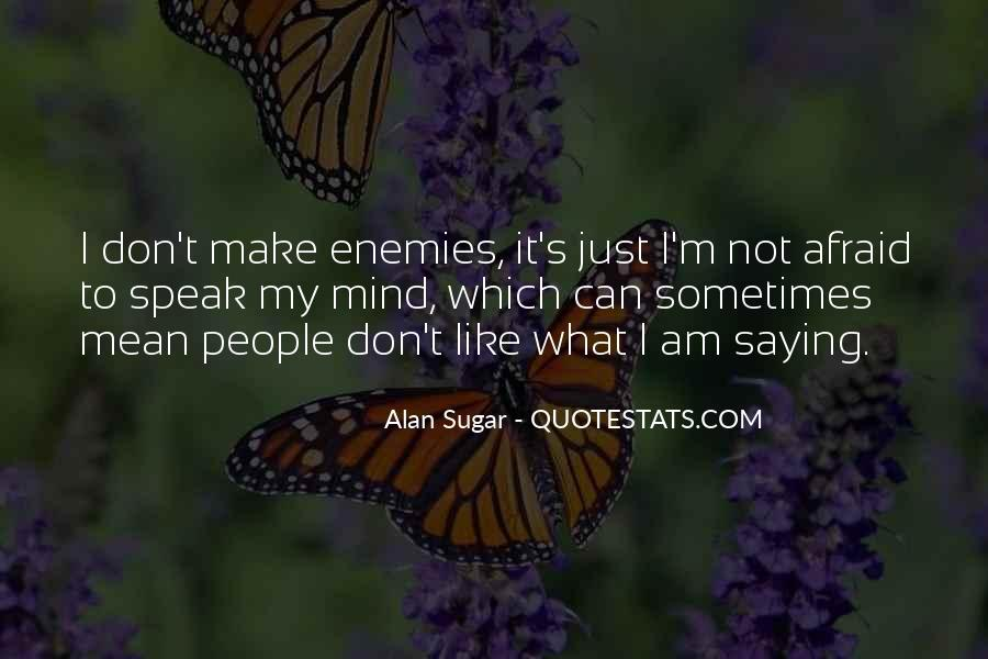 Quotes About Not Saying Things You Don't Mean #554465