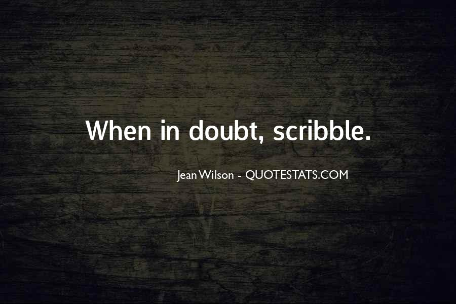 Quotes About Scribbles #1466678