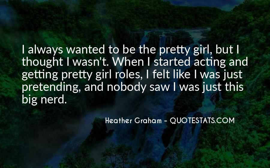Quotes About Nerd Girl #1014224