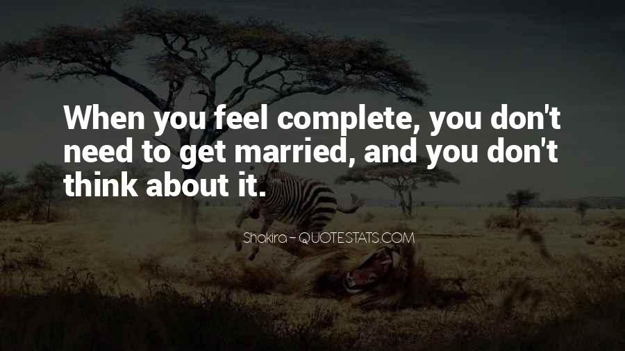 Quotes About When You Get Married #1007417