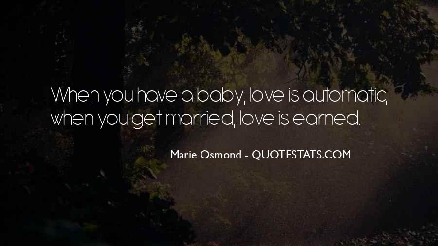 Quotes About When You Get Married #1139469