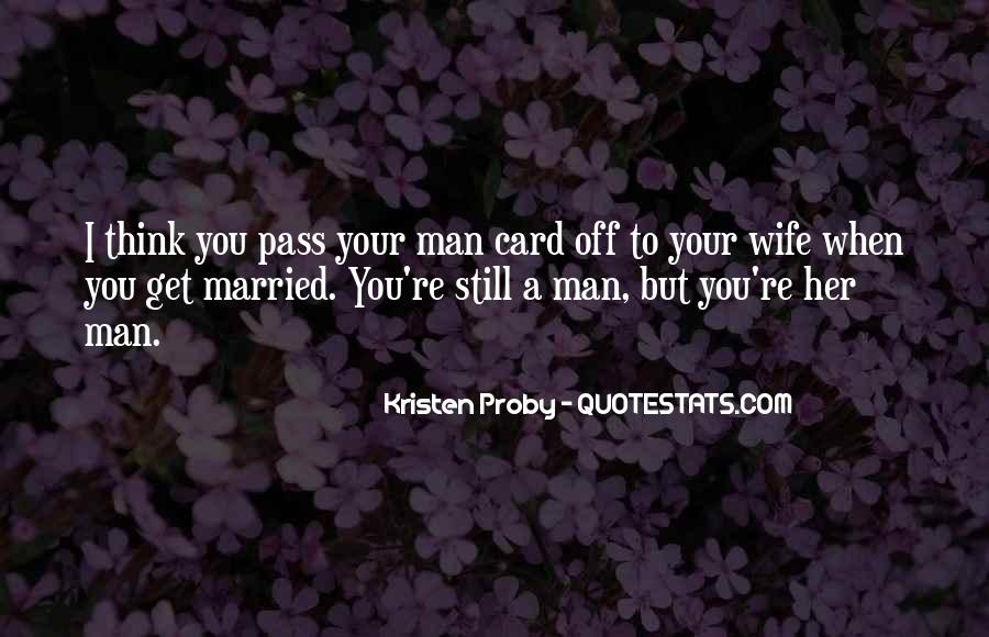 Quotes About When You Get Married #1345889