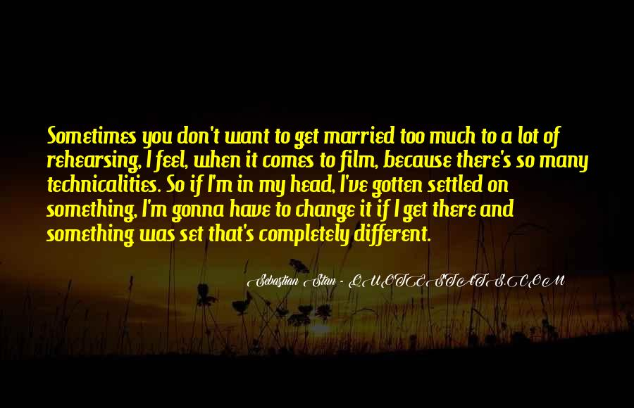 Quotes About When You Get Married #1709170
