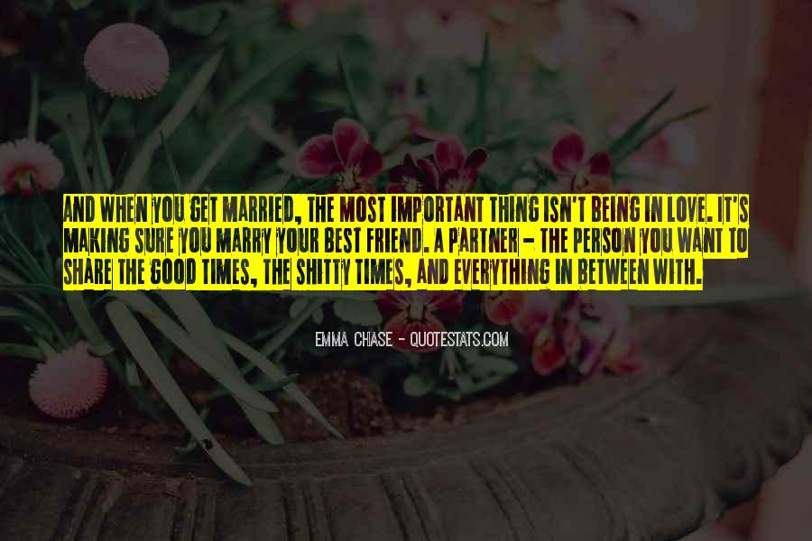 Quotes About When You Get Married #1842930