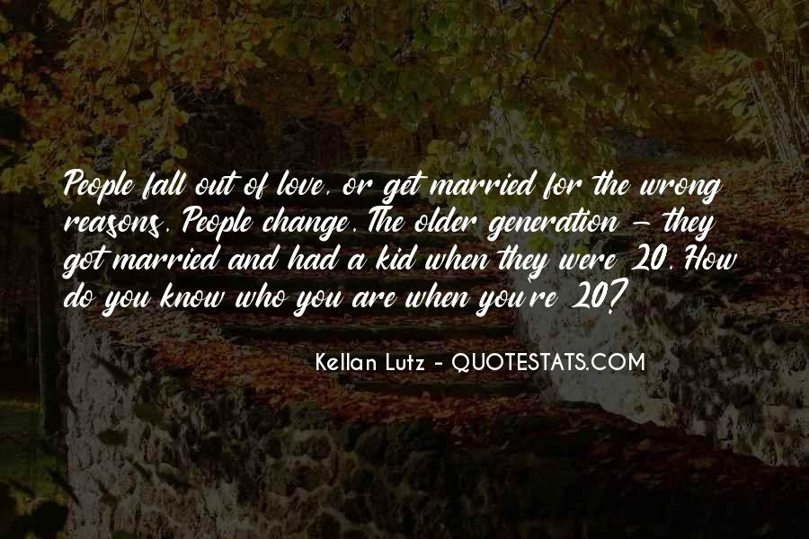 Quotes About When You Get Married #1850269