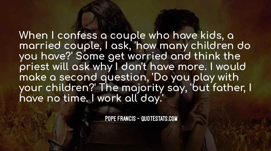 Quotes About When You Get Married #279205