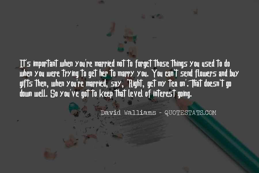 Quotes About When You Get Married #491945