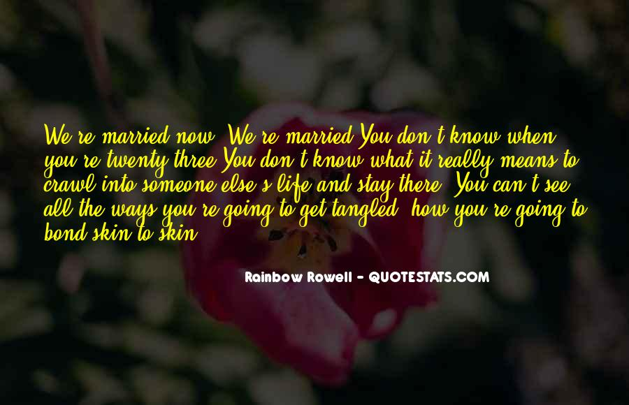 Quotes About When You Get Married #507062