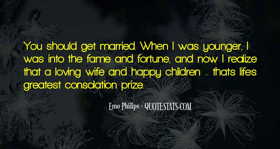 Quotes About When You Get Married #661954