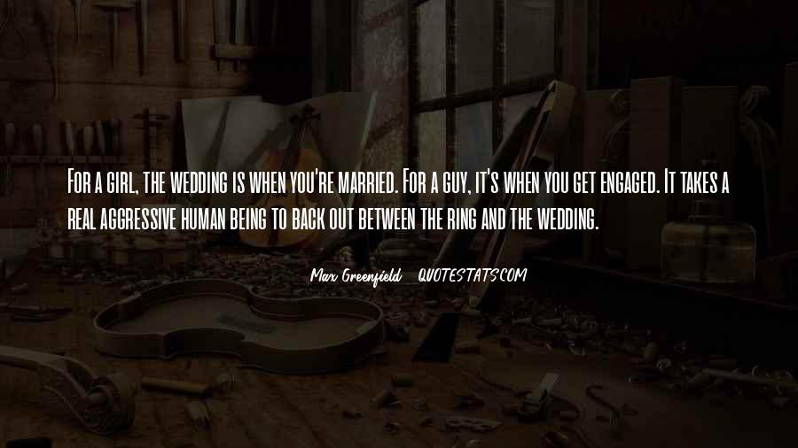 Quotes About When You Get Married #842885