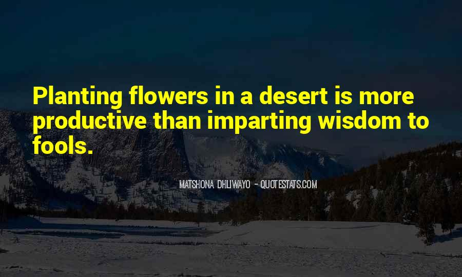 Quotes About Desert Flowers #1725973