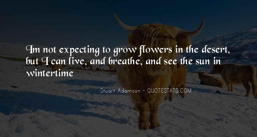 Quotes About Desert Flowers #182864