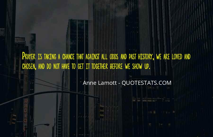 Quotes About Taking A Chance On Me #192409