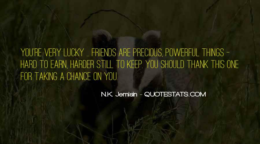 Quotes About Taking A Chance On Me #199129