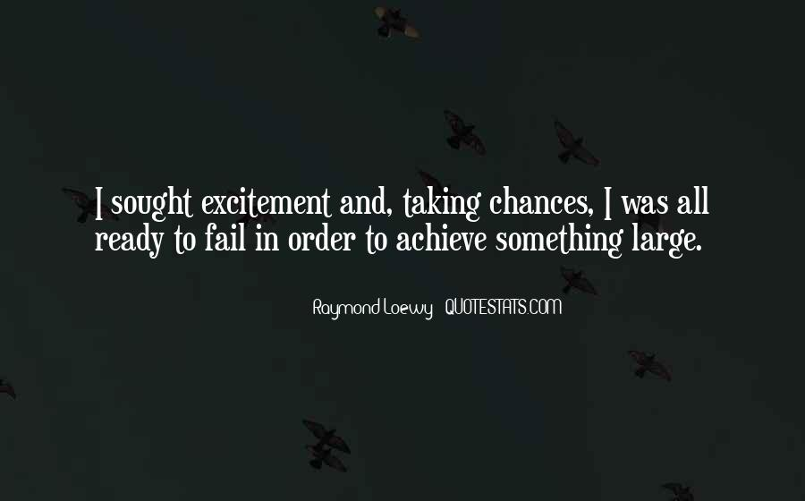 Quotes About Taking A Chance On Me #215738
