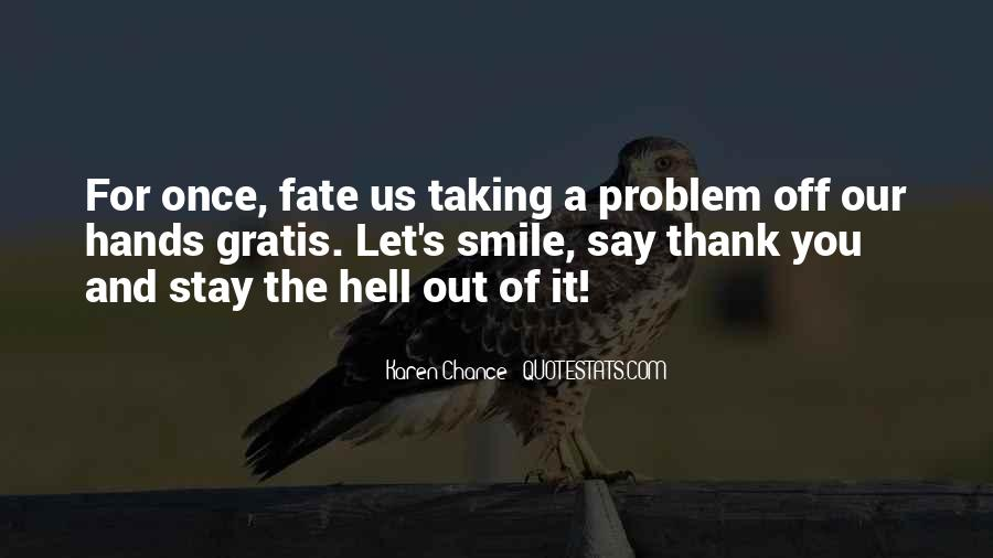 Quotes About Taking A Chance On Me #268590