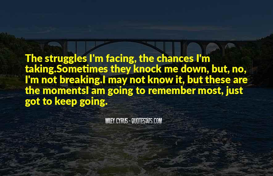 Quotes About Taking A Chance On Me #302293