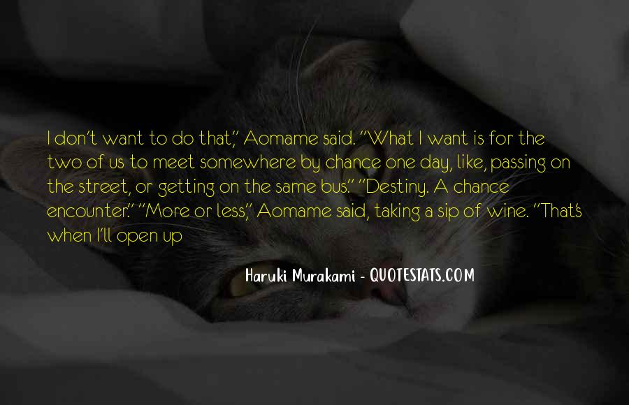 Quotes About Taking A Chance On Me #331625