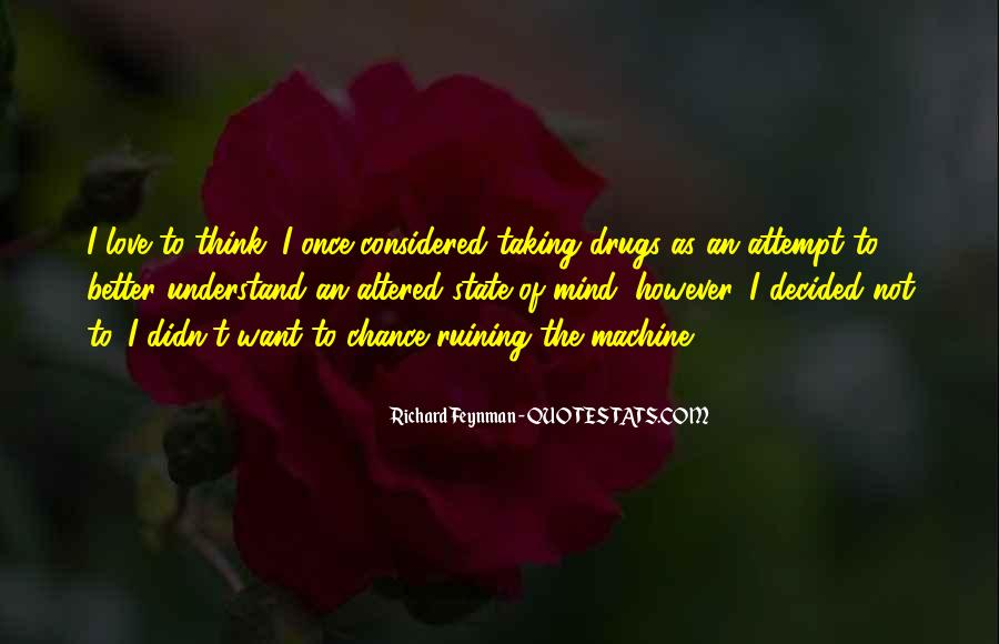 Quotes About Taking A Chance On Me #342267