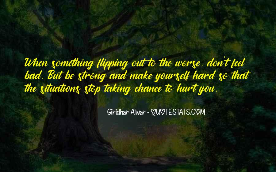 Quotes About Taking A Chance On Me #69819
