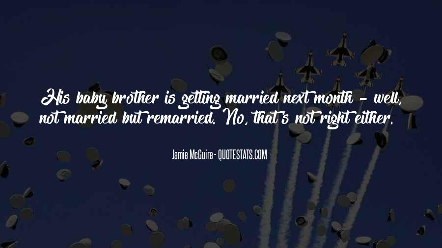 Quotes About A Brother Getting Married #490139
