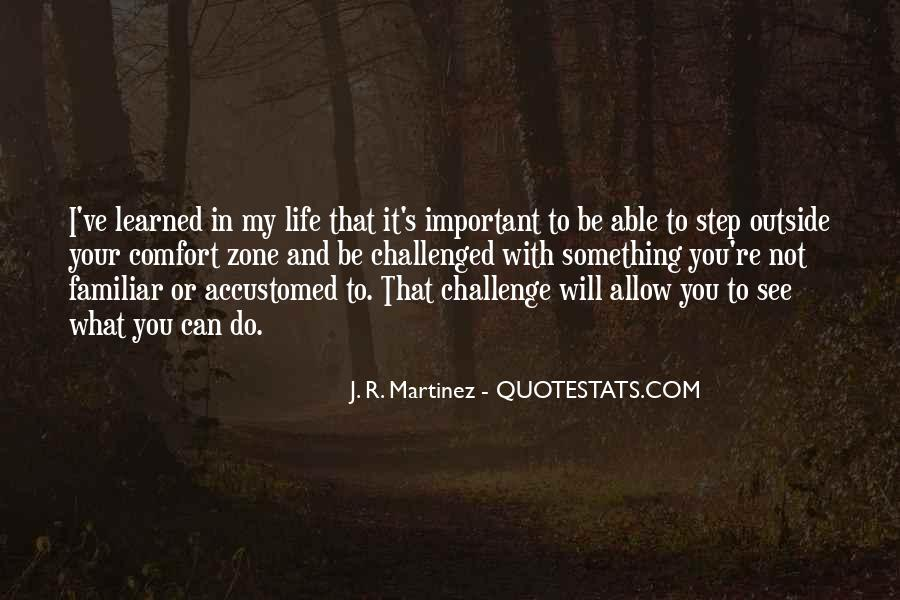 Quotes About Outside Your Comfort Zone #108295