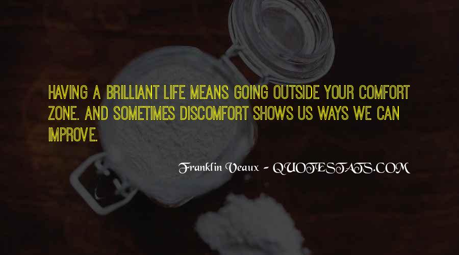 Quotes About Outside Your Comfort Zone #1227050