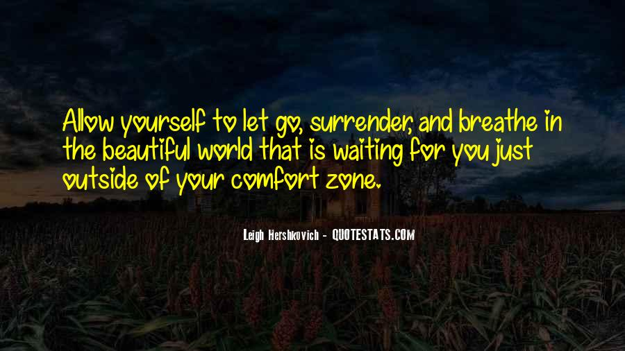 Quotes About Outside Your Comfort Zone #1276466