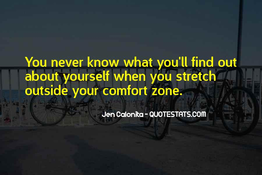 Quotes About Outside Your Comfort Zone #1376416