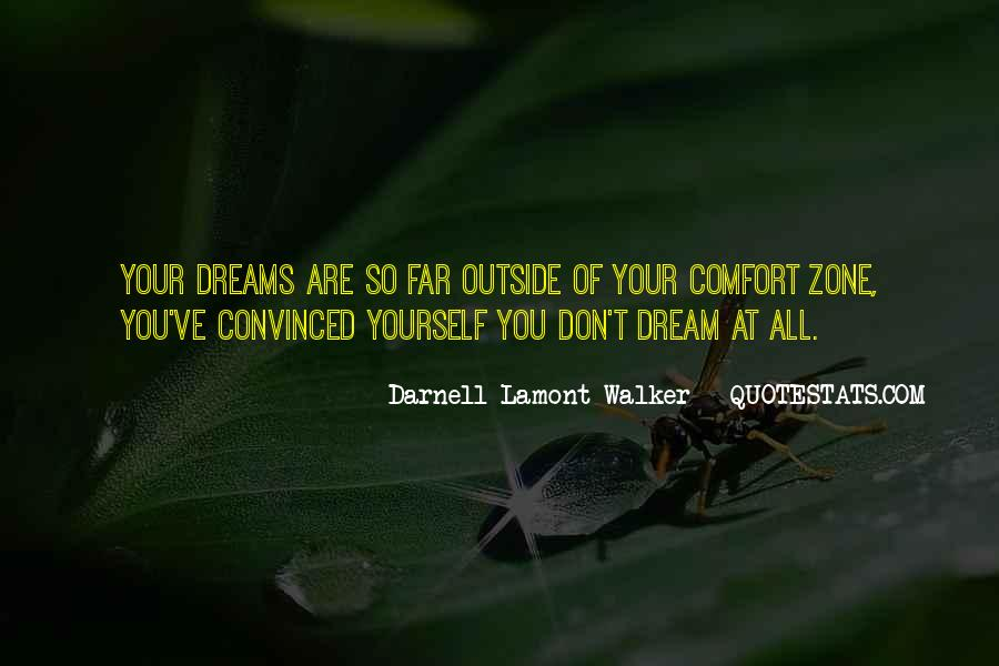 Quotes About Outside Your Comfort Zone #1610500