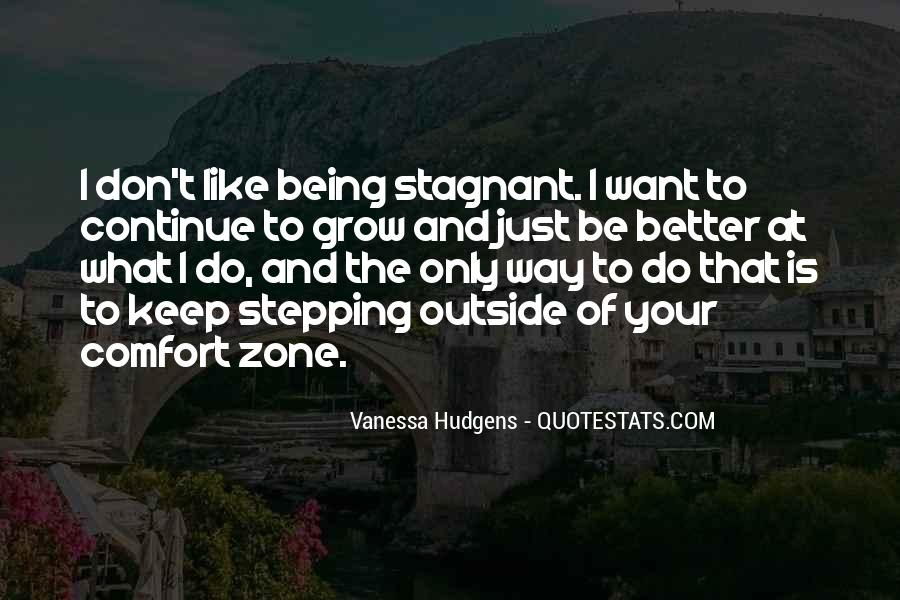 Quotes About Outside Your Comfort Zone #350791
