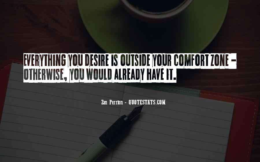 Quotes About Outside Your Comfort Zone #364573