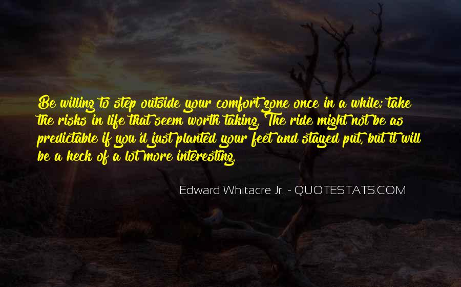 Quotes About Outside Your Comfort Zone #603190
