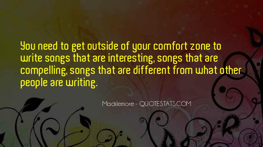 Quotes About Outside Your Comfort Zone #749576