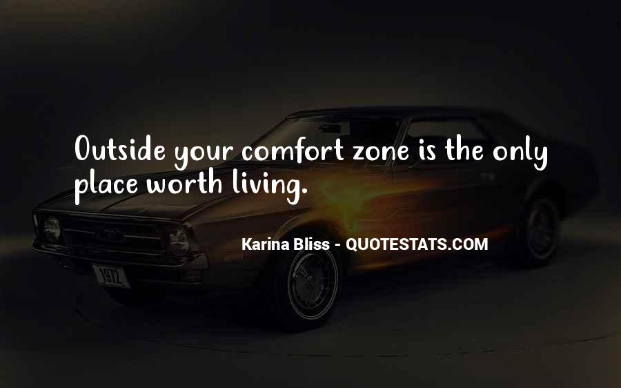 Quotes About Outside Your Comfort Zone #894569