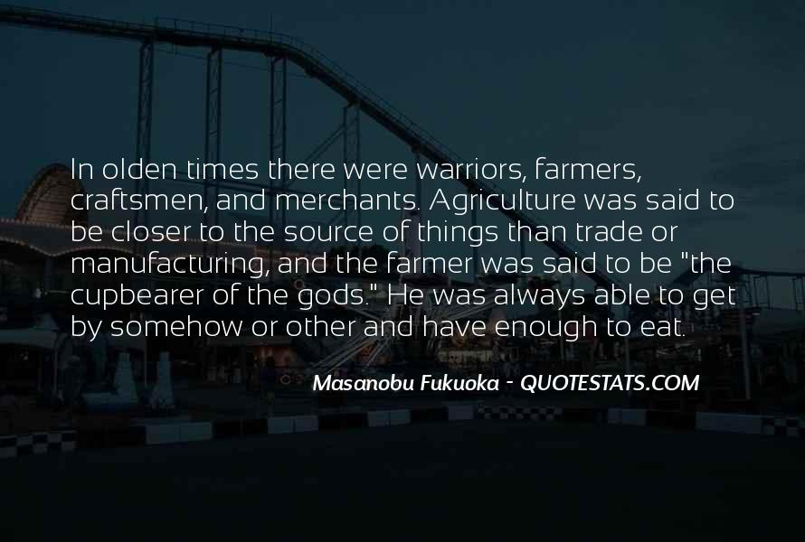 Quotes About Farmers And Farming #1323069