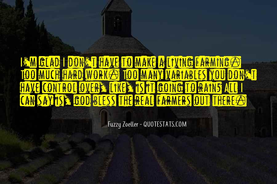 Quotes About Farmers And Farming #311312