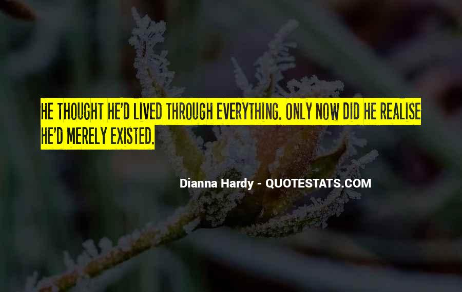 Quotes About Living Not Just Existing #809456