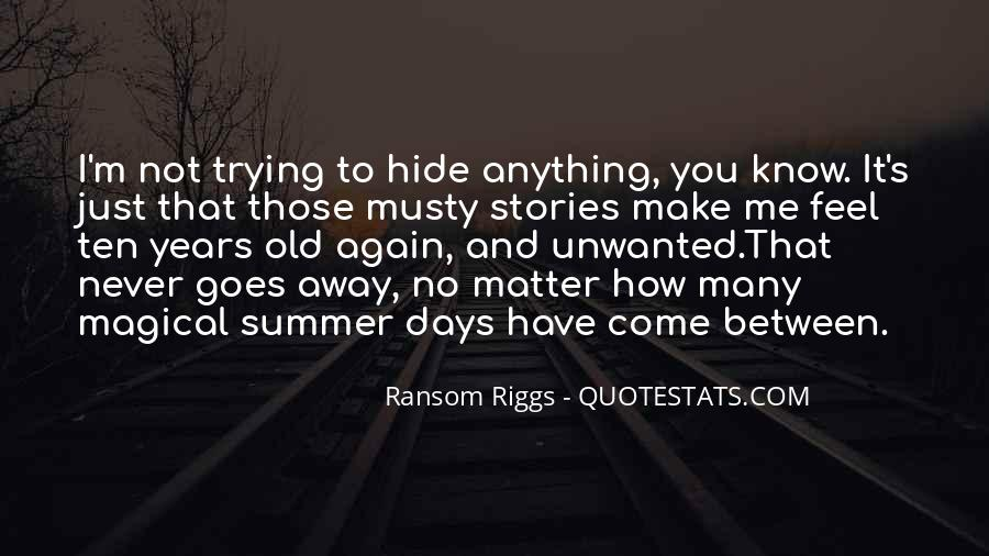 Quotes About Magical Days #1413771